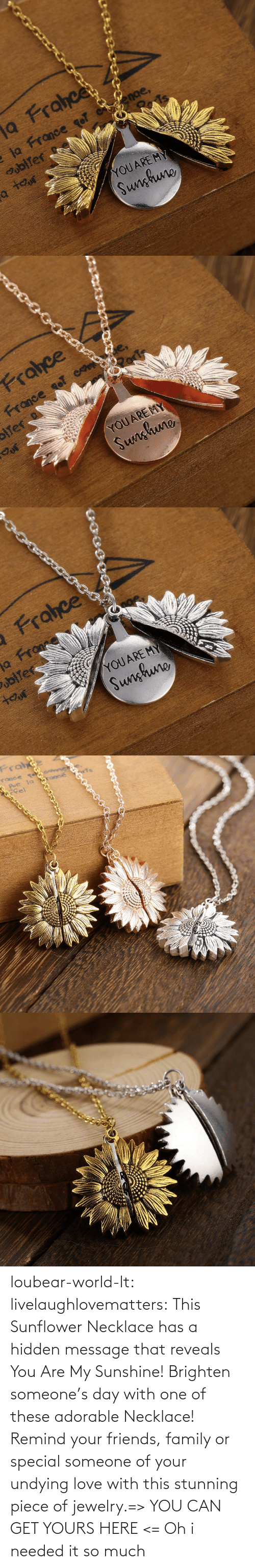 Oh: loubear-world-lt:  livelaughlovematters:  This Sunflower Necklace has a hidden message that reveals You Are My Sunshine! Brighten someone's day with one of these adorable Necklace! Remind your friends, family or special someone of your undying love with this stunning piece of jewelry.=> YOU CAN GET YOURS HERE <=   Oh i needed it so much