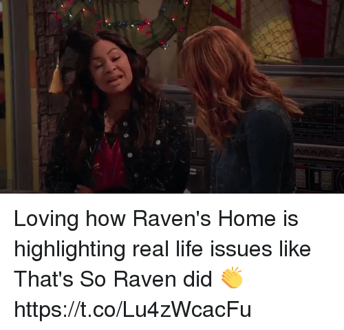 That's So Raven: Loving how Raven's Home is highlighting real life issues like That's So Raven did 👏 https://t.co/Lu4zWcacFu