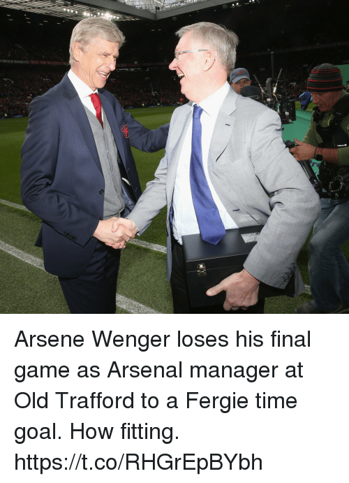 wenger: LOWERSF MANCESTER FC THE RELIGION Arsene Wenger loses his final game as Arsenal manager at Old Trafford to a Fergie time goal. How fitting. https://t.co/RHGrEpBYbh