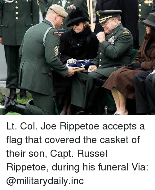 Memes, 🤖, and Joe: Lt. Col. Joe Rippetoe accepts a flag that covered the casket of their son, Capt. Russel Rippetoe, during his funeral Via: @militarydaily.inc