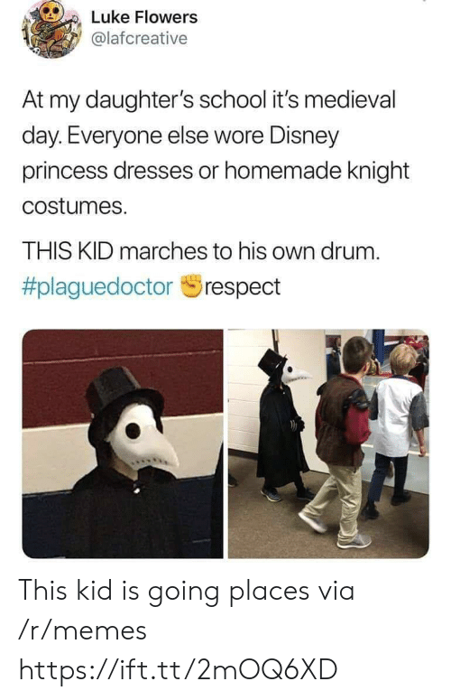 Costumes: Luke Flowers  @lafcreative  At my daughter's school it's medieval  day. Everyone else wore Disney  princess dresses or homemade knight  costumes.  THIS KID marches to his own drum.  This kid is going places via /r/memes https://ift.tt/2mOQ6XD