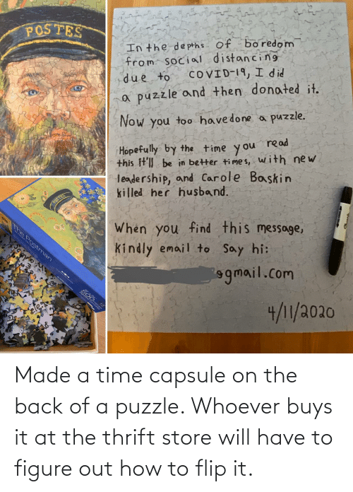 figure out: Made a time capsule on the back of a puzzle. Whoever buys it at the thrift store will have to figure out how to flip it.