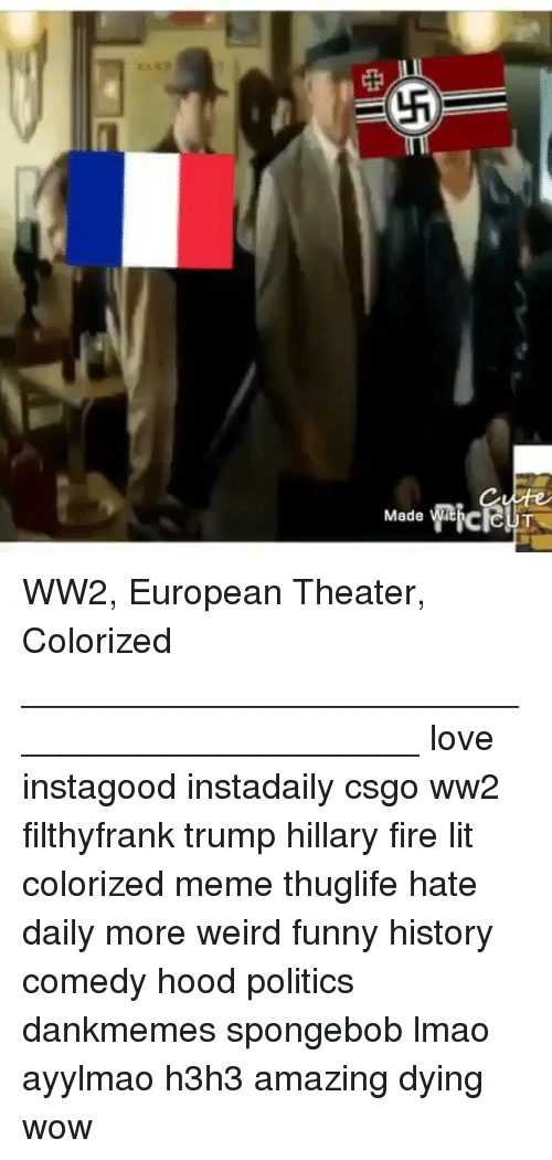 Made Pic Made Wit WW2 European Theater Colorized Love