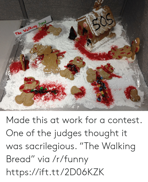 """Funny, Work, and Thought: Made this at work for a contest. One of the judges thought it was sacrilegious. """"The Walking Bread"""" via /r/funny https://ift.tt/2D06KZK"""