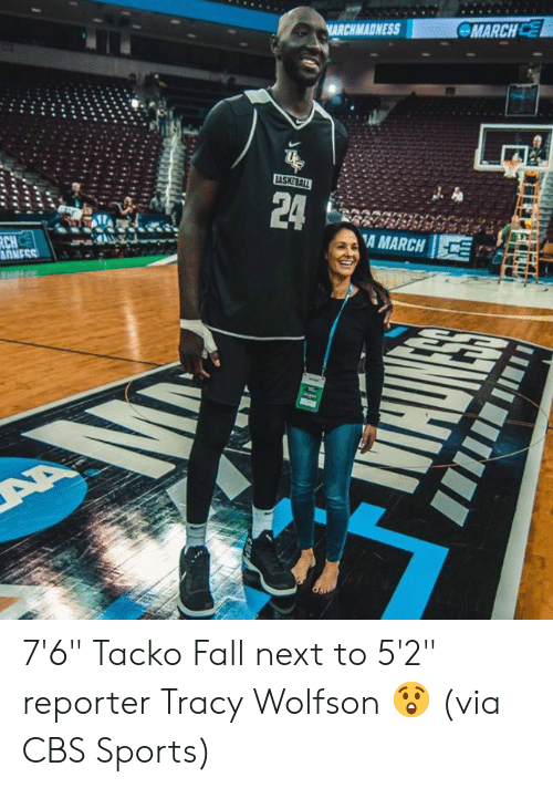 """Fall, Sports, and Cbs: MADNESS  MARCHC  24 LA 'A MARCH 1 7'6"""" Tacko Fall next to 5'2"""" reporter Tracy Wolfson 😲  (via CBS Sports)"""