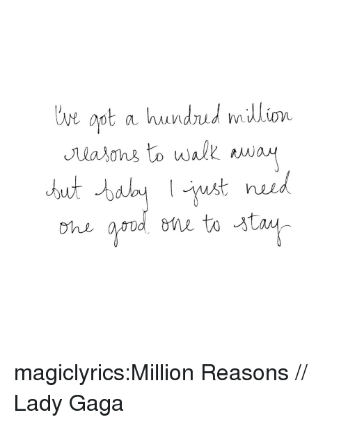 Lady Gaga, Target, and Tumblr: magiclyrics:Million Reasons // Lady Gaga