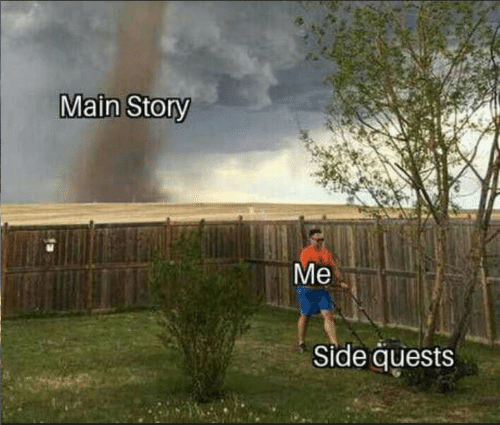 Story, Side, and Main: Main Story  Ме  Side quests
