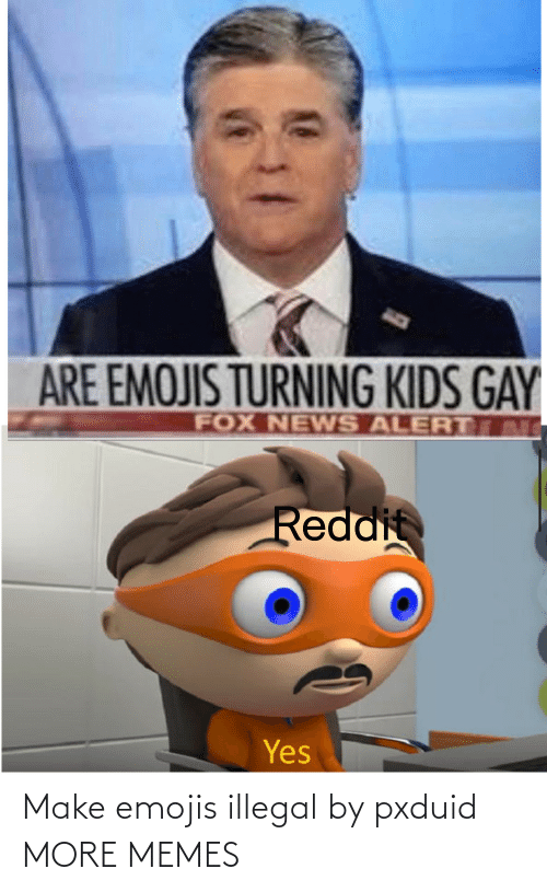 illegal: Make emojis illegal by pxduid MORE MEMES
