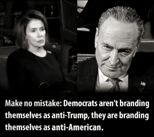 branding: Make no mistake: Democrats aren't branding  themselves as anti-Trump, they are branding  themselves as anti-American.
