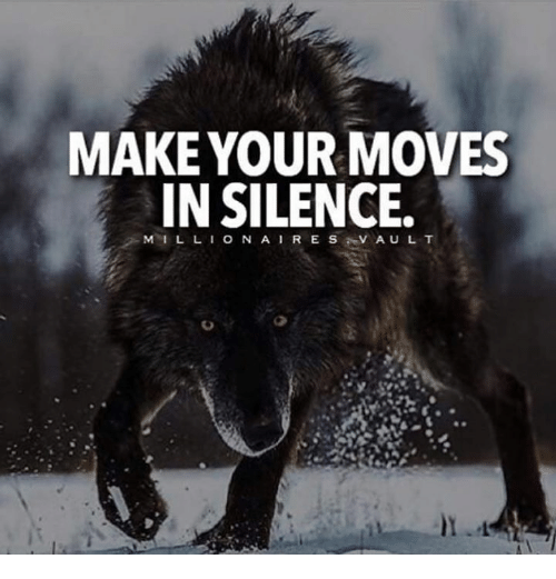 Your Moves: MAKE YOUR MOVES  IN SILENCE.  VAUL T  M I L L I O N A I R E S