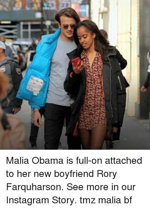 Instagram, Memes, and Obama: Malia Obama is full-on attached to her new boyfriend Rory Farquharson. See more in our Instagram Story. tmz malia bf