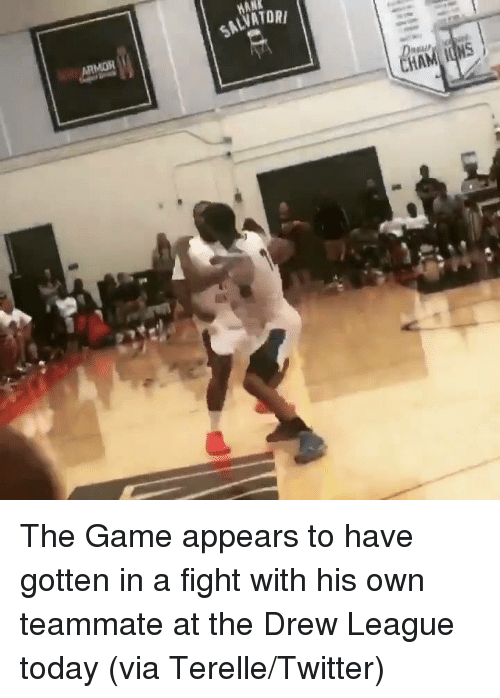 The Game, Twitter, and Drew League: MAN  LVATOR  ARMOR The Game appears to have gotten in a fight with his own teammate at the Drew League today  (via Terelle/Twitter)