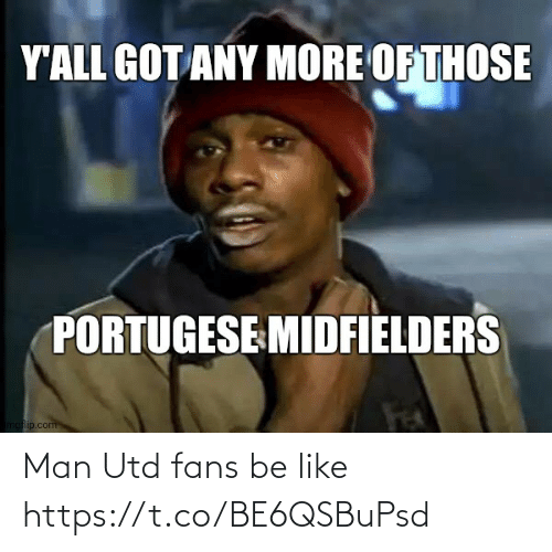 utd: Man Utd fans be like https://t.co/BE6QSBuPsd