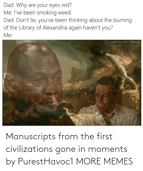 The First: Manuscripts from the first civilizations gone in moments by PurestHavoc1 MORE MEMES