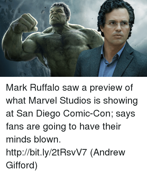 Memes, Saw, and Mark Ruffalo: Mark Ruffalo saw a preview of what Marvel Studios is showing at San Diego Comic-Con; says fans are going to have their minds blown. http://bit.ly/2tRsvV7  (Andrew Gifford)