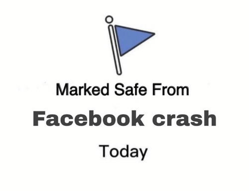 Marked: Marked Safe From  Facebook crash  Today