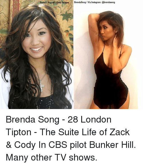Memes, Cbs, and Getty Images: Marsail Mcgrath/Getty Images BrendaSong Via Instagram: abrendasong Brenda Song - 28 London Tipton - The Suite Life of Zack & Cody In CBS pilot Bunker Hill. Many other TV shows.
