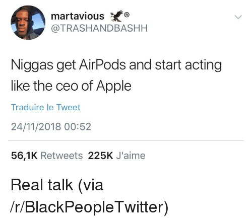 martaviousX Niggas Get AirPods and Start Acting Like the Ceo
