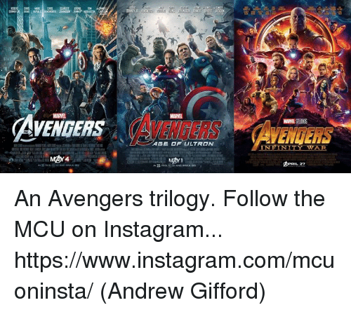 Instagram, Memes, and Avengers: MARVE  MARVEL  AVENGERS  AVENGERS ENGER  I N An Avengers trilogy.  Follow the MCU on Instagram... https://www.instagram.com/mcuoninsta/  (Andrew Gifford)