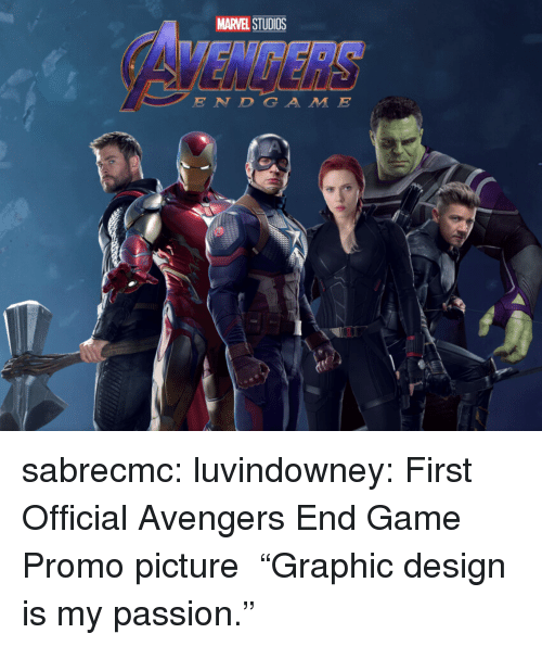 """Target, Tumblr, and Avengers: MARVEL STUDIOS  E N DGA M E sabrecmc:  luvindowney: First Official Avengers End Game Promo picture """"Graphic design is my passion."""""""