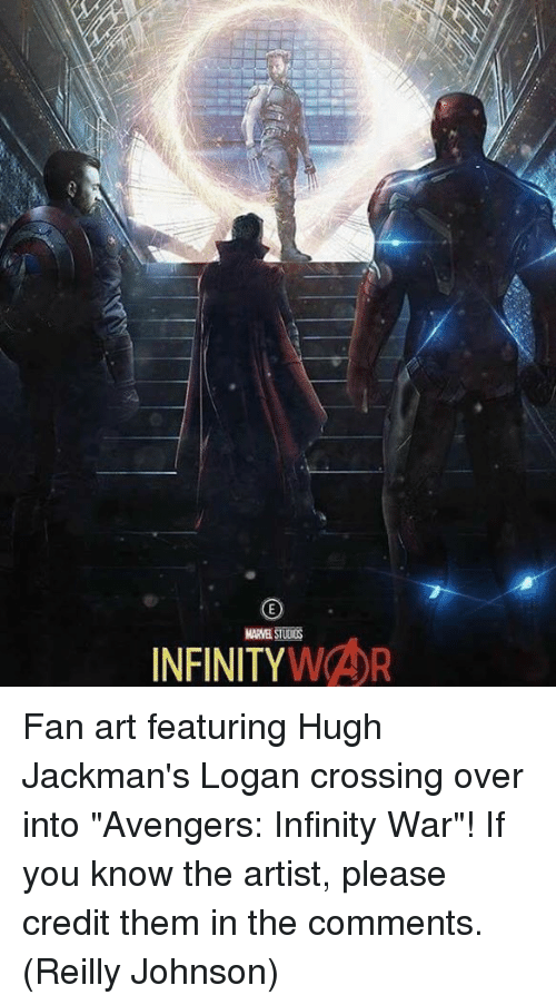 "Memes, Avengers, and Infinity: MARVEL STUICS  INFINITYWAR Fan art featuring Hugh Jackman's Logan crossing over into ""Avengers: Infinity War""! If you know the artist, please credit them in the comments.  (Reilly Johnson)"