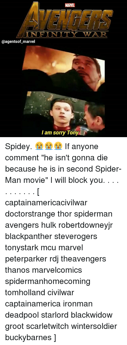 """Spiderman Avengers: MARVEL  VENGERS  INFINITY WAR  @agentsof marvel  I am sorry Tony Spidey. 😭😭😭 If anyone comment """"he isn't gonna die because he is in second Spider-Man movie"""" I will block you. . . . . . . . . . . [ captainamericacivilwar doctorstrange thor spiderman avengers hulk robertdowneyjr blackpanther steverogers tonystark mcu marvel peterparker rdj theavengers thanos marvelcomics spidermanhomecoming tomholland civilwar captainamerica ironman deadpool starlord blackwidow groot scarletwitch wintersoldier buckybarnes ]"""