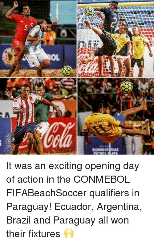 Memes, Brazil, and Ecuador: MAURICINH It was an exciting opening day of action in the CONMEBOL FIFABeachSoccer qualifiers in Paraguay! Ecuador, Argentina, Brazil and Paraguay all won their fixtures 🙌