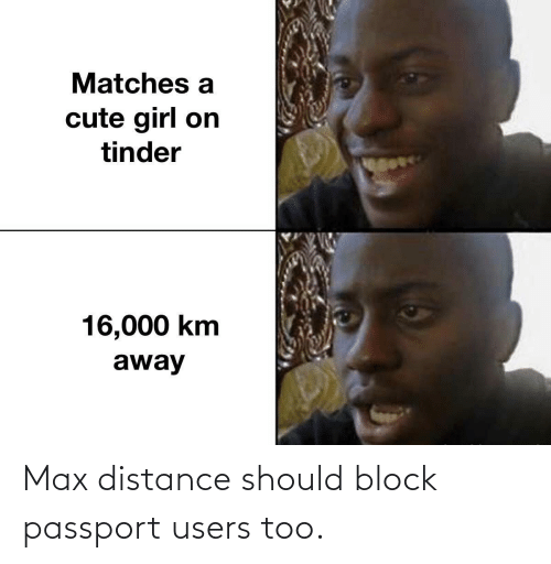 Max: Max distance should block passport users too.