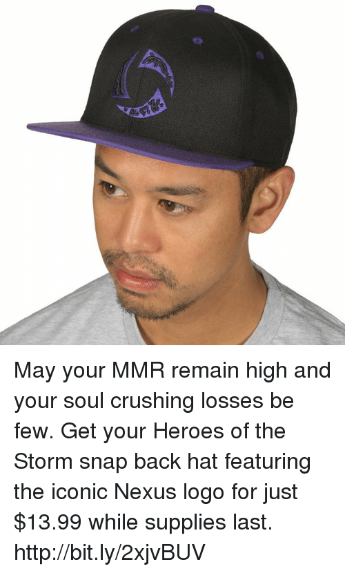 Heroes, Http, and Nexus: May your MMR remain high and your soul crushing losses be few. Get your Heroes of the Storm snap back hat featuring the iconic Nexus logo for just $13.99 while supplies last. http://bit.ly/2xjvBUV