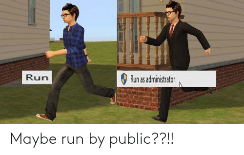 Run: Maybe run by public??!!