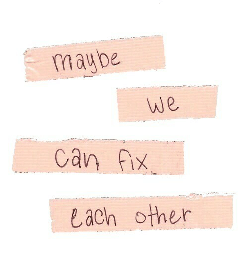 Can, Maybe, and Other: maybe  We  Can fix  Lach other