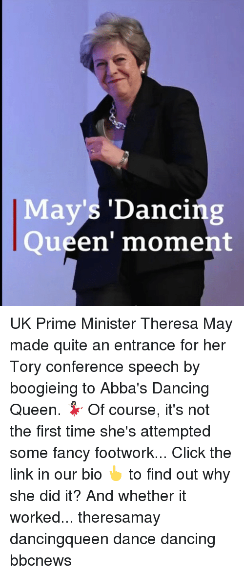 Click, Dancing, and Memes: May's 'Dancing  Queen' moment UK Prime Minister Theresa May made quite an entrance for her Tory conference speech by boogieing to Abba's Dancing Queen. 💃🏻 Of course, it's not the first time she's attempted some fancy footwork... Click the link in our bio 👆 to find out why she did it? And whether it worked... theresamay dancingqueen dance dancing bbcnews