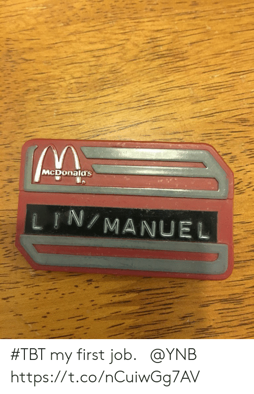 Memes, Tbt, and 🤖: McDonalas  し『N/MANUEL #TBT my first job. ⁦@YNB⁩ https://t.co/nCuiwGg7AV