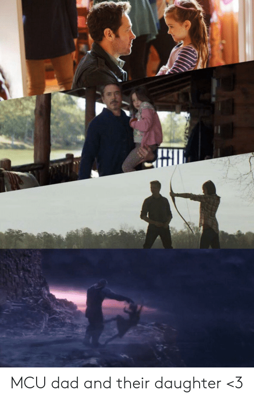 mcu: MCU dad and their daughter <3