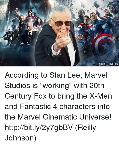 """Memes, Stan, and Stan Lee: @MCU TWEETS According to Stan Lee, Marvel Studios is """"working"""" with 20th Century Fox to bring the X-Men and Fantastic 4 characters into the Marvel Cinematic Universe! http://bit.ly/2y7gbBV  (Reilly Johnson)"""