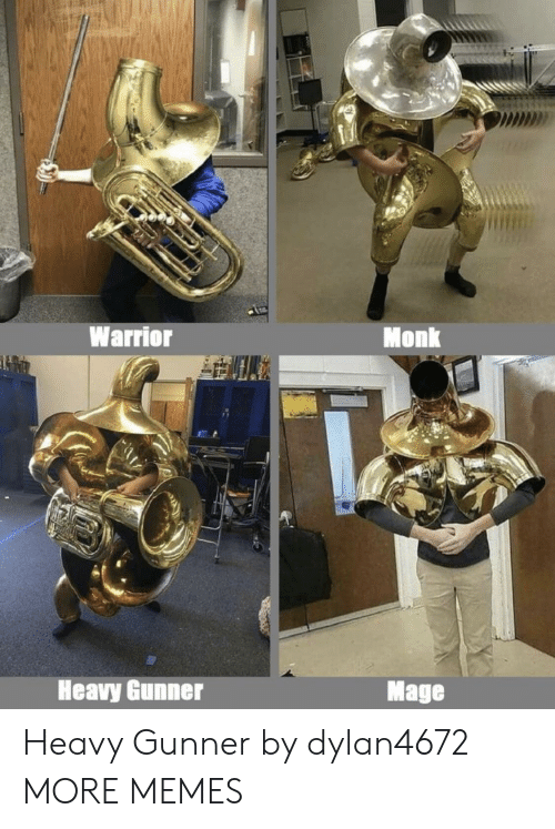 Dank, Memes, and Target: MD  Warrior  Monk  Heavy Gunner  Mage Heavy Gunner by dylan4672 MORE MEMES