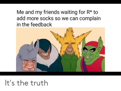 Friends, Truth, and Waiting...: Me and my friends waiting for R* to  add more socks so we can complain  in the feedback It's the truth