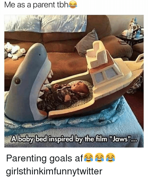 "Me As A Parent: Me as a parent tbhs  A baby bed inspired by the film ""Jaws"" Parenting goals af😂😂😂 girlsthinkimfunnytwitter"