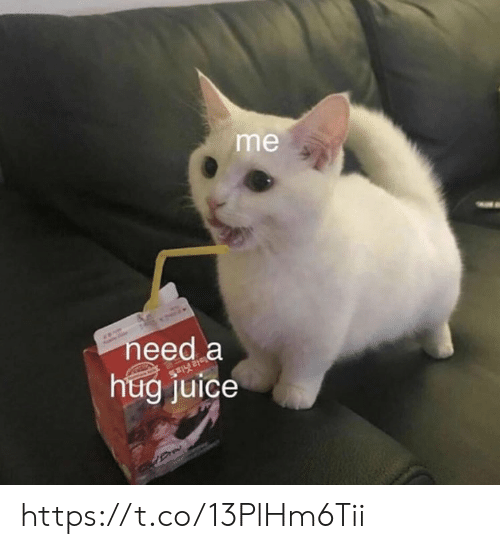 Juice, Memes, and 🤖: me  need a  hug juice https://t.co/13PlHm6Tii