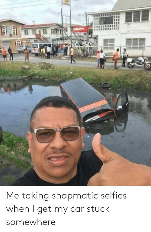 selfies: Me taking snapmatic selfies when I get my car stuck somewhere