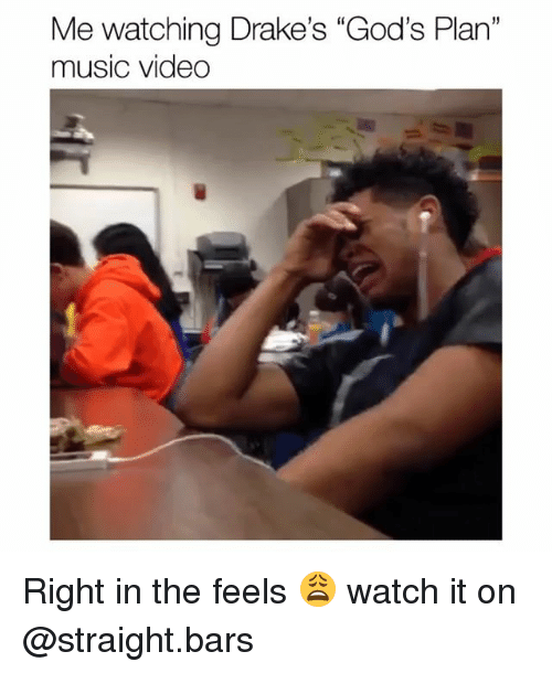 "Funny, Music, and Video: Me watching Drake's ""God's Plan""  music video  15 Right in the feels 😩 watch it on @straight.bars"