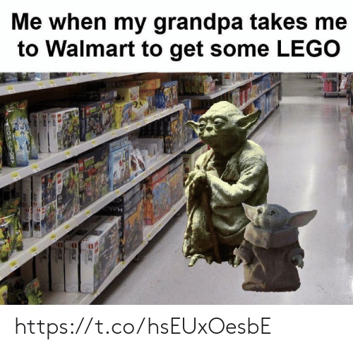 Lego, Memes, and Walmart: Me when my grandpa takes me  to Walmart to get some LEGO  OFACT00Y https://t.co/hsEUxOesbE