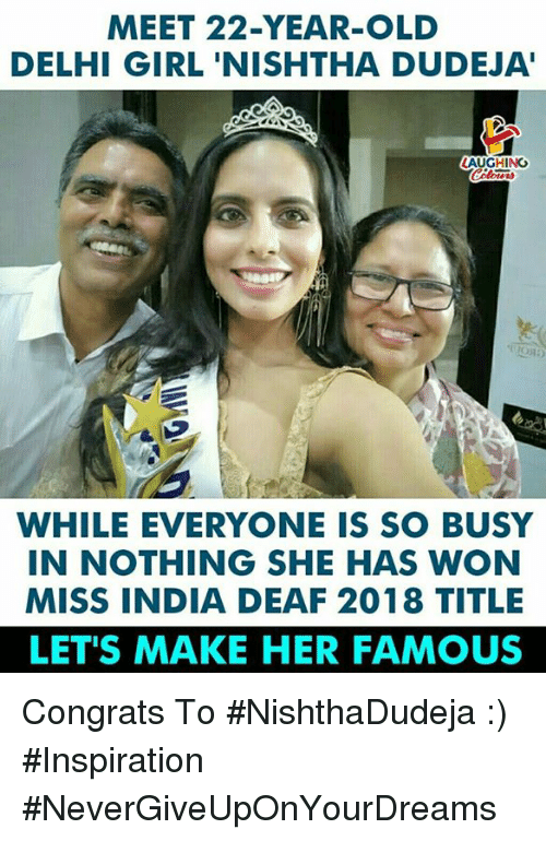 Girl, India, and Old: MEET 22-YEAR-OLD  DELHI GIRL 'NISHTHA DUDEJA'  LAUGHING  WHILE EVERYONE IS SO BUSY  IN NOTHING SHE HAS WON  MISS INDIA DEAF 2018 TITLE  LET'S MAKE HER FAMOUS Congrats To #NishthaDudeja :) #Inspiration #NeverGiveUpOnYourDreams