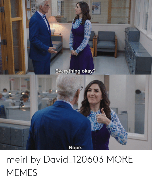 David: meirl by David_120603 MORE MEMES