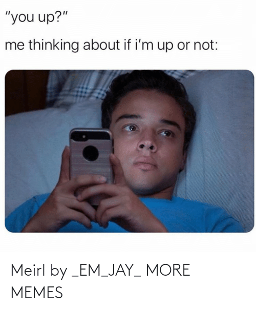 Jay: Meirl by _EM_JAY_ MORE MEMES