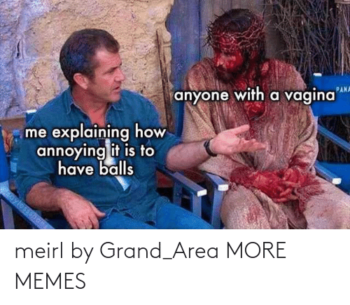 MeIRL: meirl by Grand_Area MORE MEMES