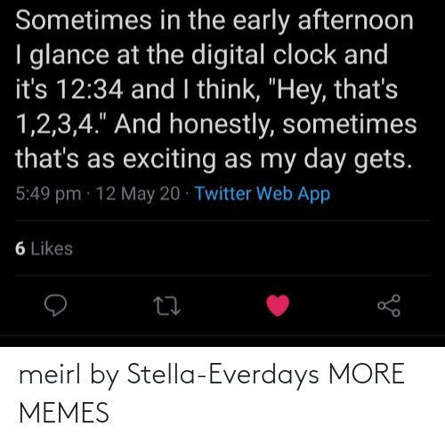stella: meirl by Stella-Everdays MORE MEMES