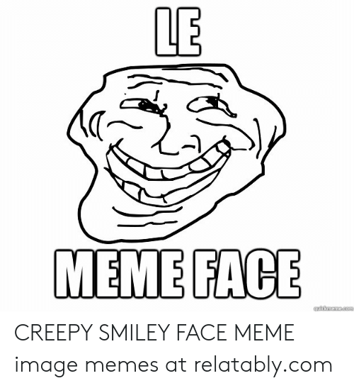 🦅 25+ Best Memes About Creepy Smiley Face | Creepy Smiley Face Memes