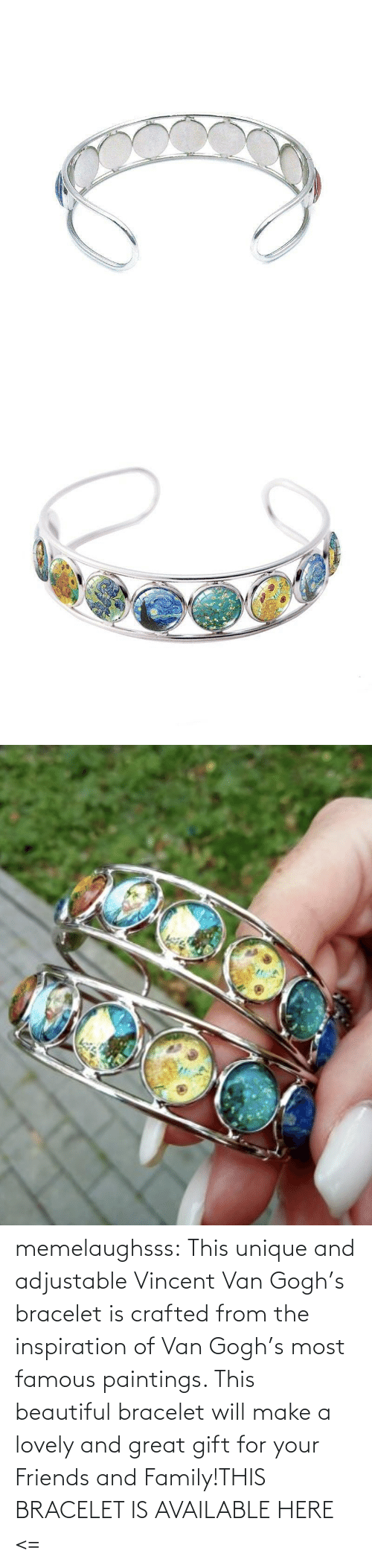 Paintings: memelaughsss:  This unique and adjustable Vincent Van Gogh's bracelet is crafted from the inspiration of Van Gogh's most famous paintings. This beautiful bracelet will make a lovely and great gift for your Friends and Family!THIS BRACELET IS AVAILABLE HERE <=