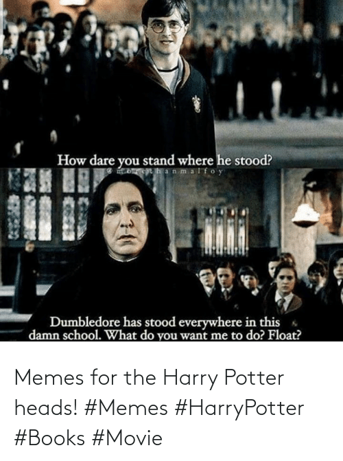 heads: Memes for the Harry Potter heads! #Memes #HarryPotter #Books #Movie
